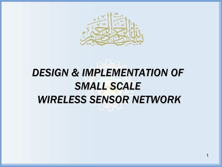 Wireless Sensor Network - Undergraduate Final Year Project Presentation