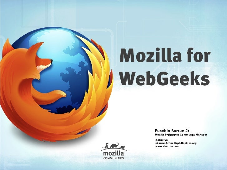Mozilla for Web Geeks