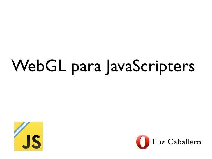 Webgl para JavaScripters