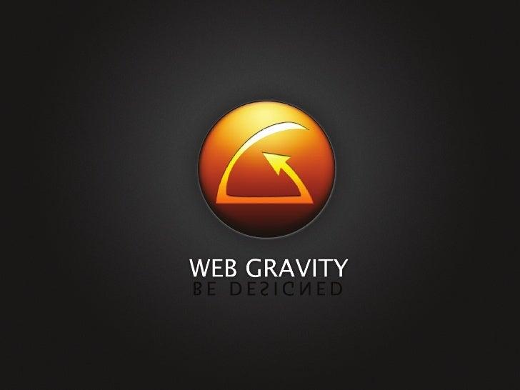 Web Gravity - New Media Presentation