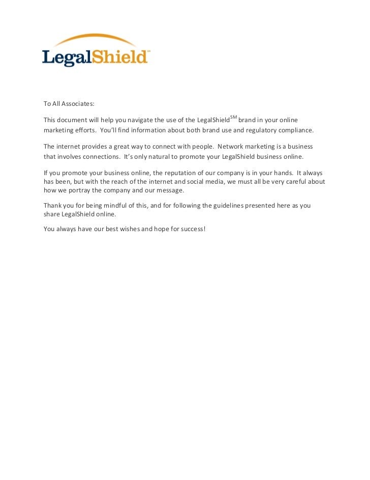 To All Associates:This document will help you navigate the use of the LegalShield SM brand in your onlinemarketing efforts...