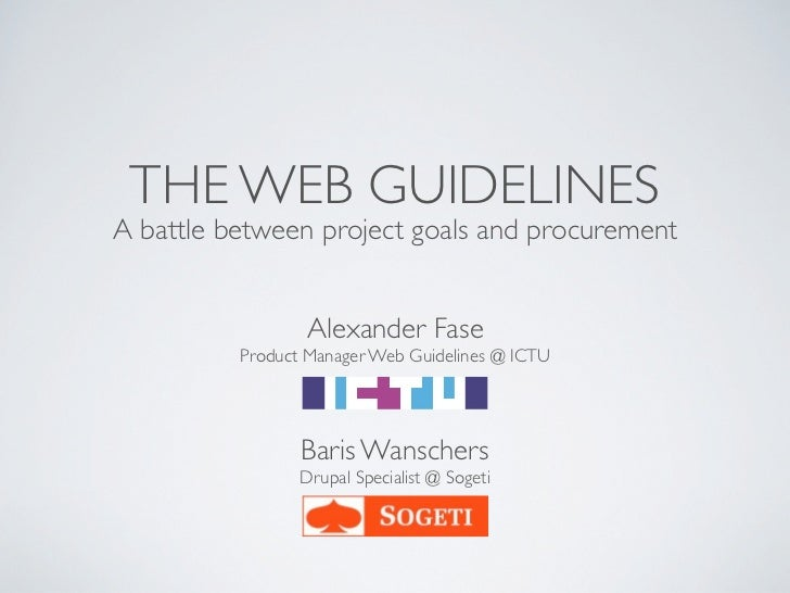 THE WEB GUIDELINESA battle between project goals and procurement                 Alexander Fase          Product Manager W...