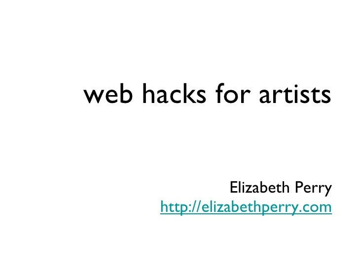web hacks for artists Elizabeth Perry http://elizabethperry.com