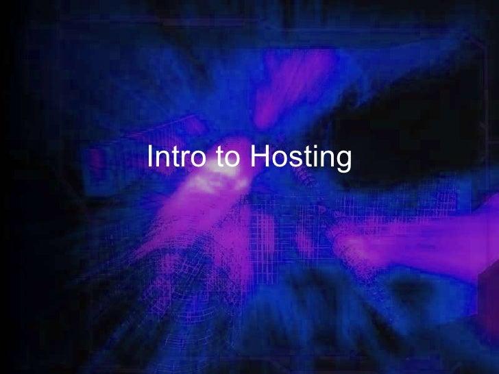 Intro to Hosting