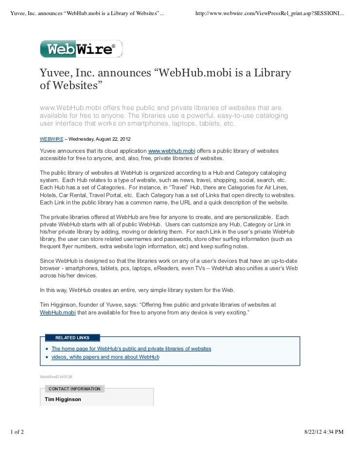 "Yuvee, Inc. announces ""WebHub.mobi is a Library of Websites""...              http://www.webwire.com/ViewPressRel_print.asp..."