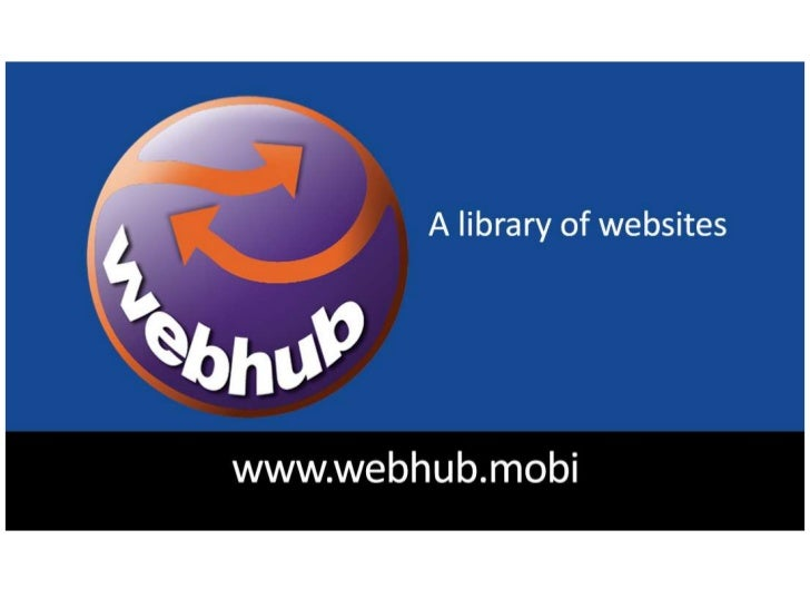 WebHub - A Library of Websites - Poster image -  9.2012