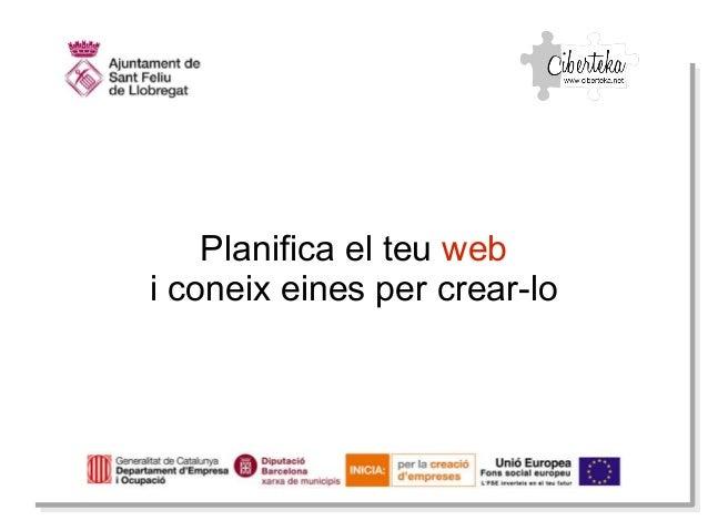 Planifica el teu web i coneix eines per crear-lo