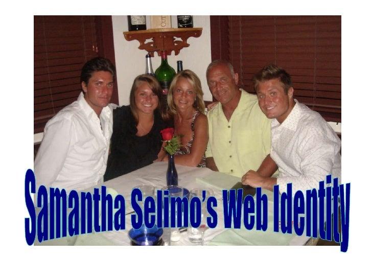 Samantha Selimo's Web Identity