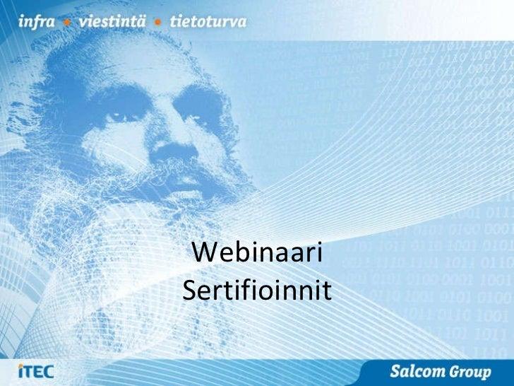 Webinaari - sertifioinnit