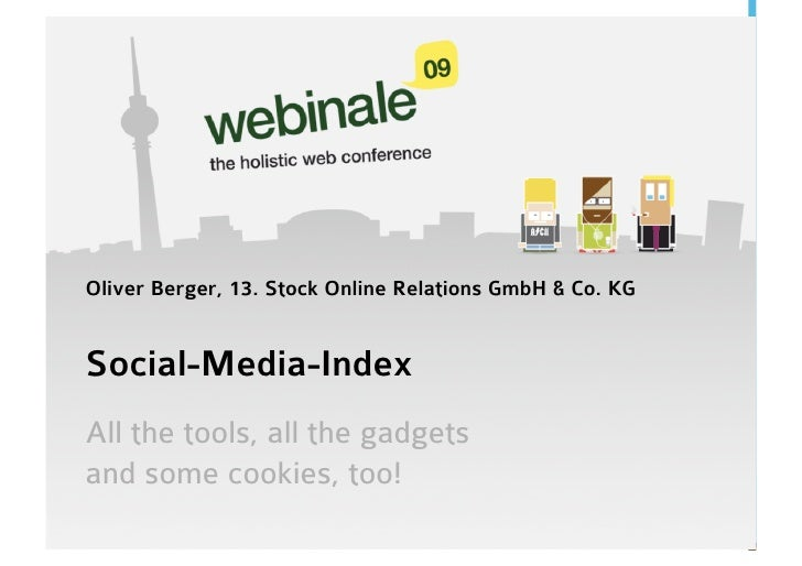 Social Media Index - All the Tools, all the Gadgets. And some Cookies, too.