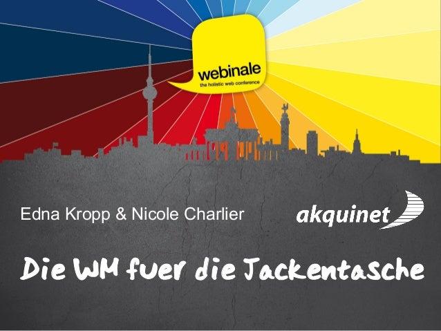 Edna Kropp & Nicole Charlier Die WM fuer die Jackentasche