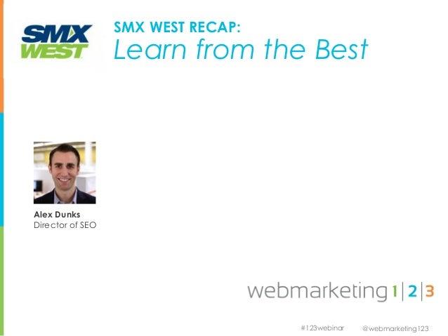Webinar: SMX Recap   04-09-13
