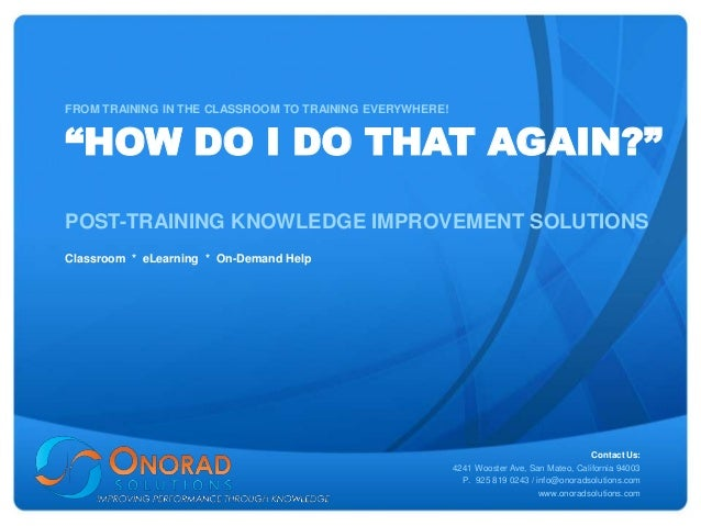 """FROM TRAINING IN THE CLASSROOM TO TRAINING EVERYWHERE!""""HOW DO I DO THAT AGAIN?""""POST-TRAINING KNOWLEDGE IMPROVEMENT SOLUTIO..."""