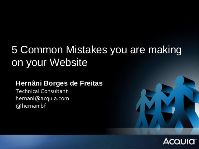 5 Common Mistakes You are Making on your Website