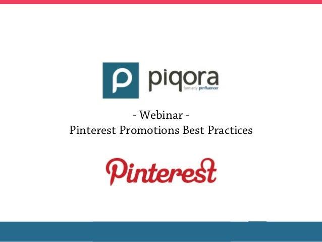 - Webinar -Pinterest Promotions Best Practices