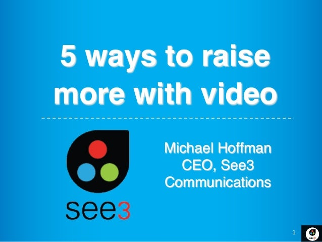Five Tips to Raise More Money with Video