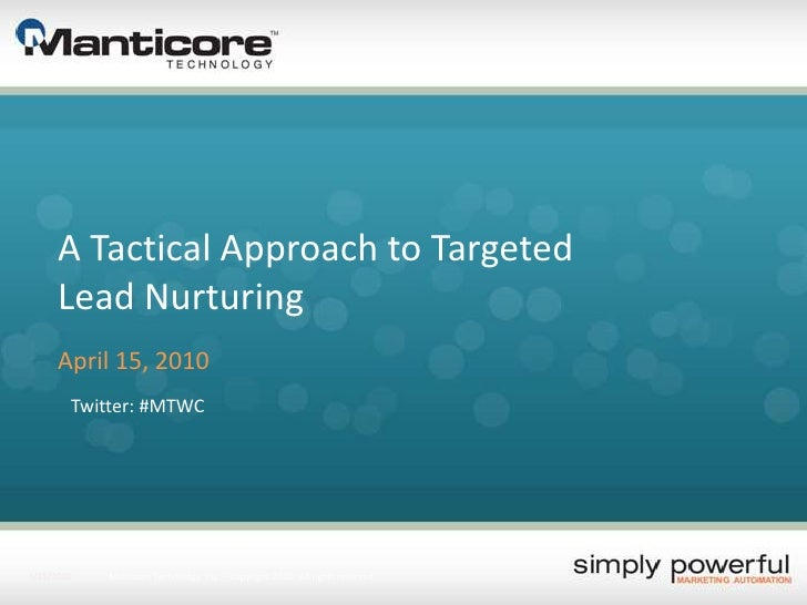 A Tactical Approach for Targeted Lead Nurturing