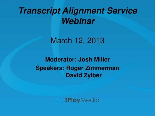 Best Practices for Automatic Transcript Alignment