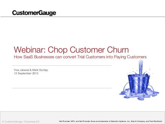 Chop Customer Churn! A webinar for SaaS companies, Sept 2013