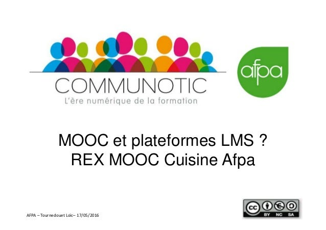 mooc et lms rex mooc cuisine afpa webinar communautic. Black Bedroom Furniture Sets. Home Design Ideas