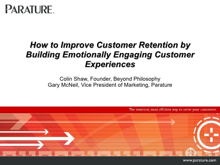 How to Improve Customer Retention by Building Emotionally Engaging Customer Experiences