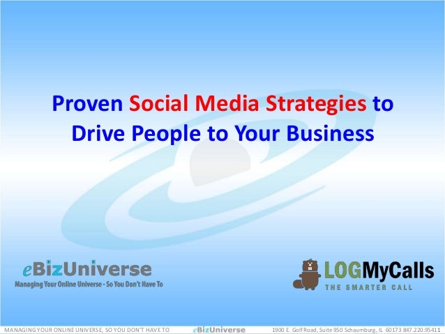 Proven Social Media Strategies to                Drive People to Your BusinessMANAGING YOUR ONLINE UNIVERSE, SO YOU DON'T ...