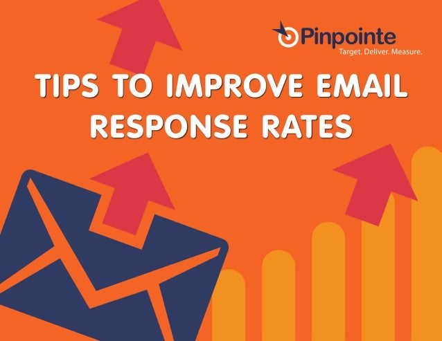 TIPS TO IMPROVE EMAIL RESPONSE RATES