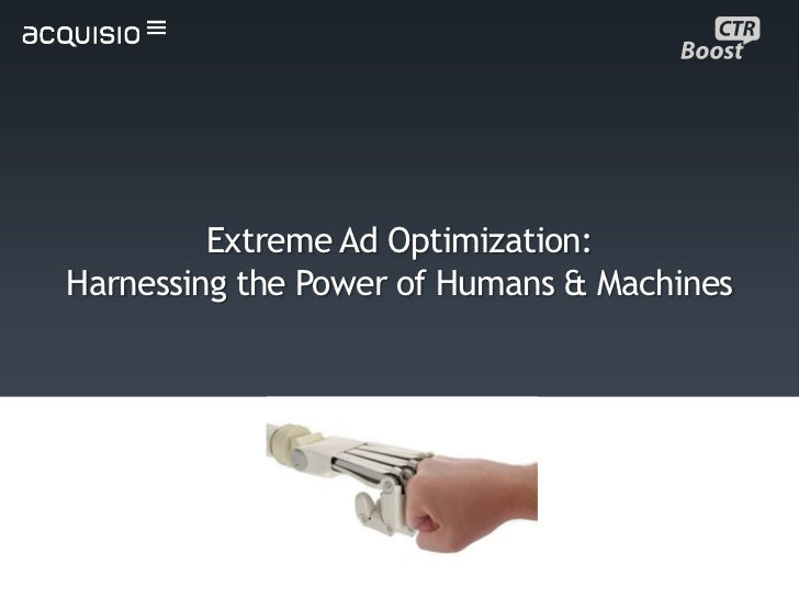 Webinar: Extreme Ad Optimization - Harnessing the Power of Humans & Machines