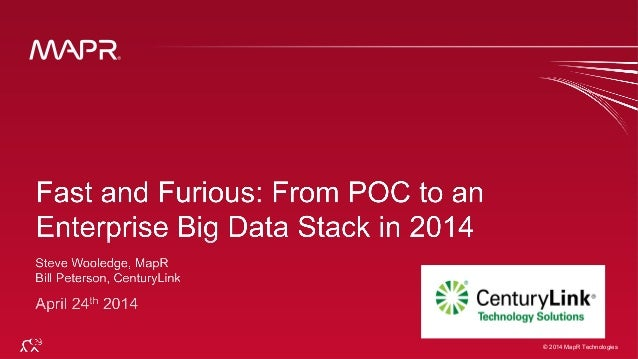 Fast and Furious: From POC to an Enterprise Big Data Stack in 2014