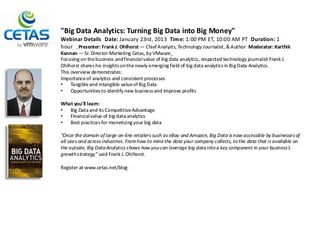 """Big Data Analytics: Turning Big Data into Big Money""Webinar Details