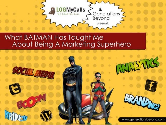 What Batman Has Taught Me About Being a Marketing Superhero