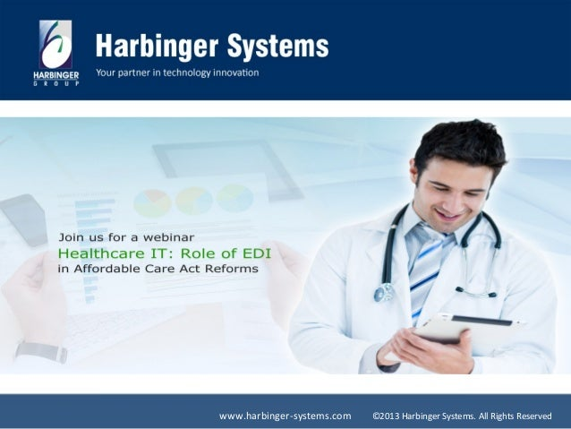 www.harbinger-systems.com  ©2013 Harbinger Systems. All Rights Reserved