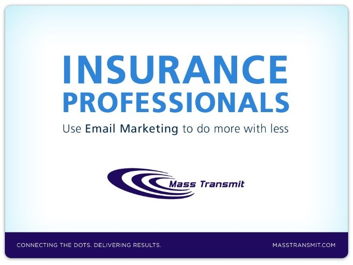 Insurance Professionals: Use Email Marketing To Do More With Less
