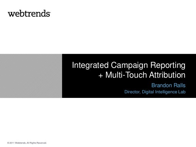 Integrated Campaign Performance: Multi Touch Attribution