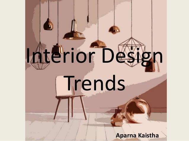 Interior design trends for Interior design styles 2016