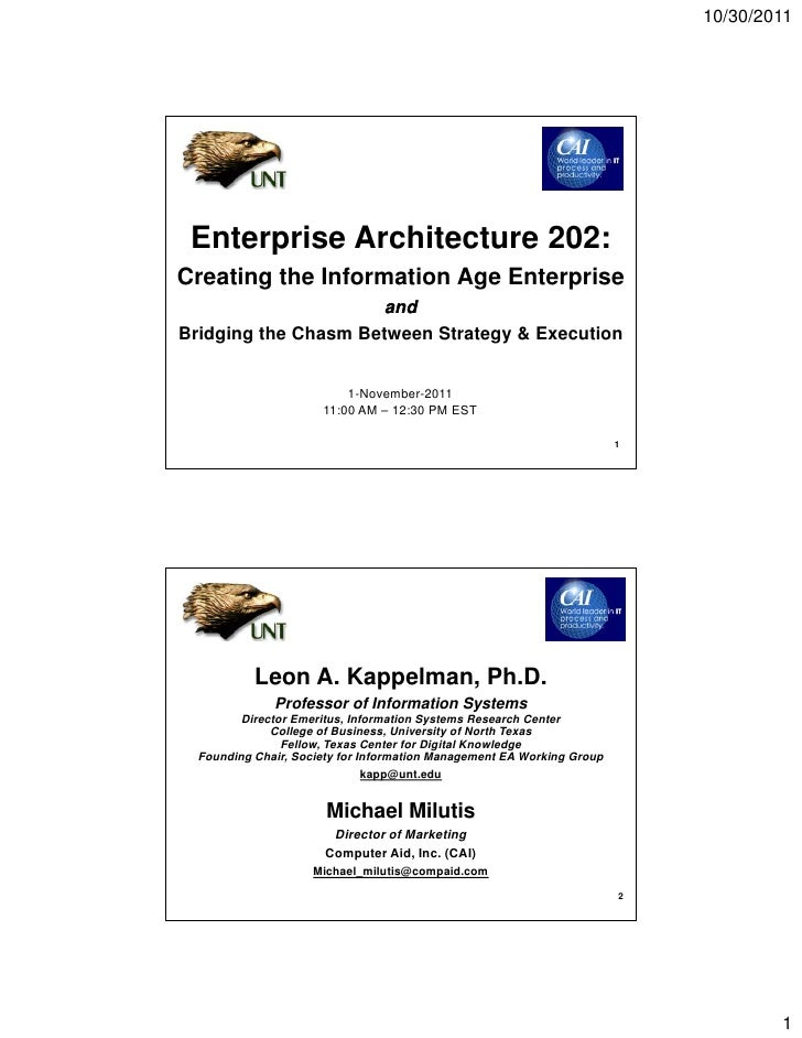 10/30/2011 Enterprise Architecture 202:Creating the Information Age Enterprise                     andBridging the Chasm B...
