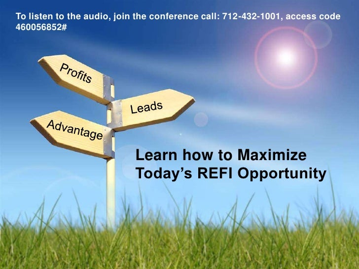 To listen to the audio, join the conference call: 712-432-1001, access code 460056852#                                Lear...