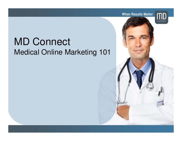 MD ConnectMedical Online Marketing 101