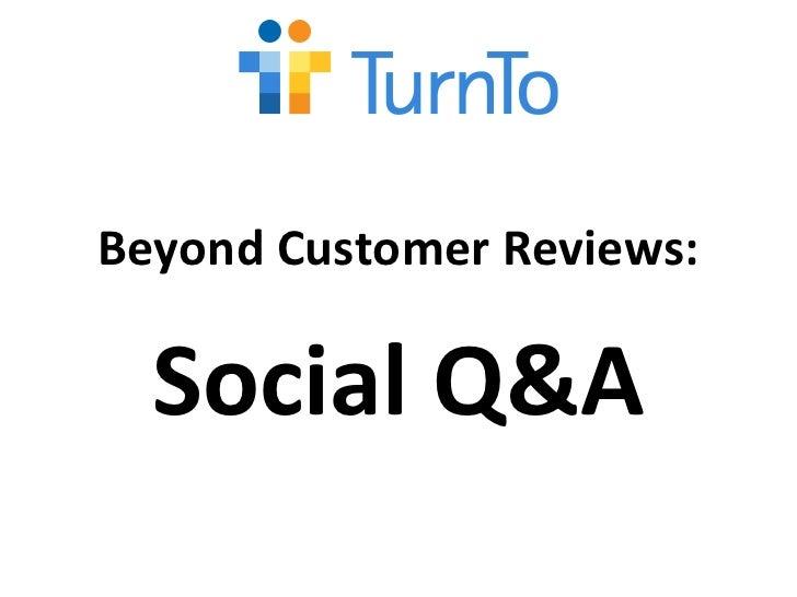 Webinar: Beyond Customer Reviews - Meet Social Q&A