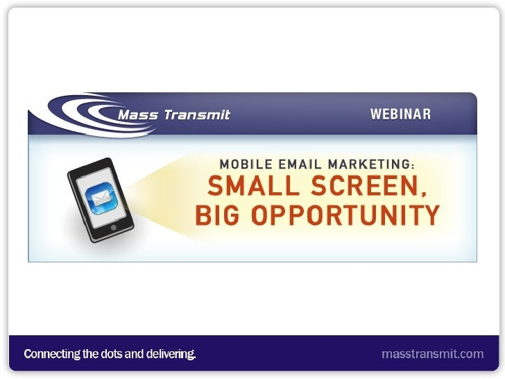 Mobile Email Marketing: Small Screen, Big Opportunity