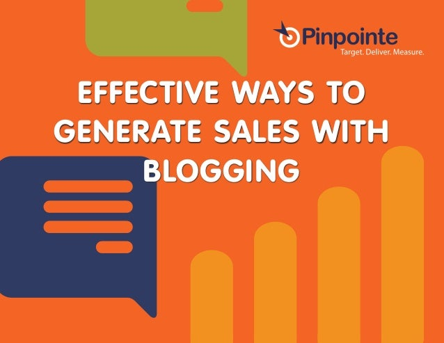 EFFECTIVE WAYS TO GENERATE SALES WITH BLOGGING