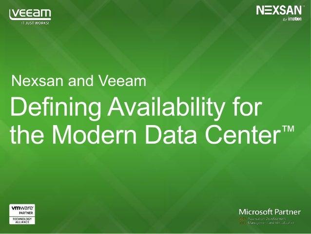 Veeam + Nexsan: Overcome the Storage Bottlenecks in Virtualized Environments