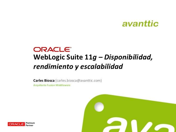 Oracle WebLogic Server 11g - Disponibilidad, rendimiento, escalabilidad