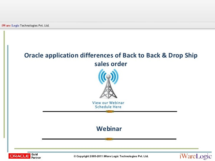 Oracle Application Differences & Drop Ship Sales Orders