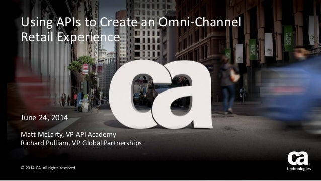 Using APIs to Create an Omni-Channel Retail Experience