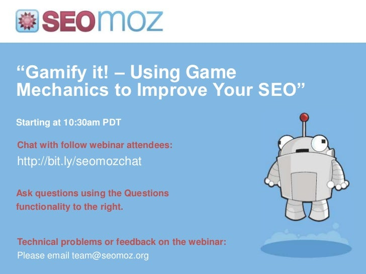 """""""Gamify it! – Using GameMechanics to Improve Your SEO""""Starting at 10:30am PDTChat with follow webinar attendees:http://bit..."""