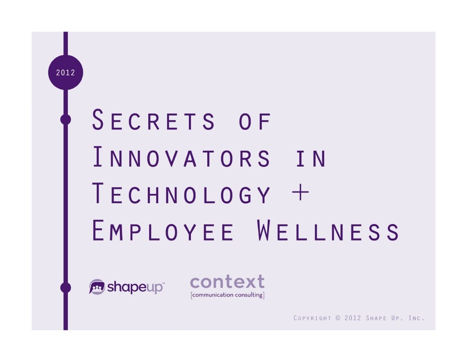 Copyright © 2012 ShapeUp, Inc.   Interact on Twitter: #wellnessinnovators   1