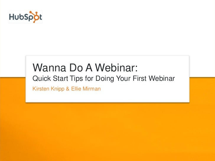 Start Tips for Doing Your First Webinar