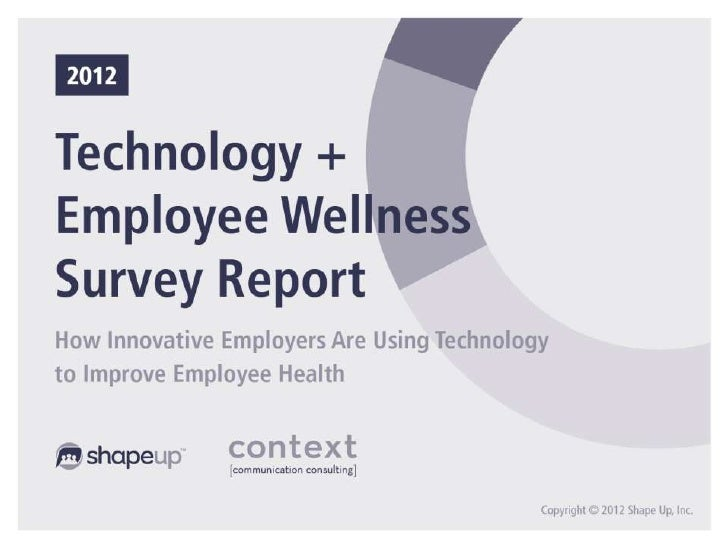 Discussing The 2012 Technology + Employee Wellness Survey