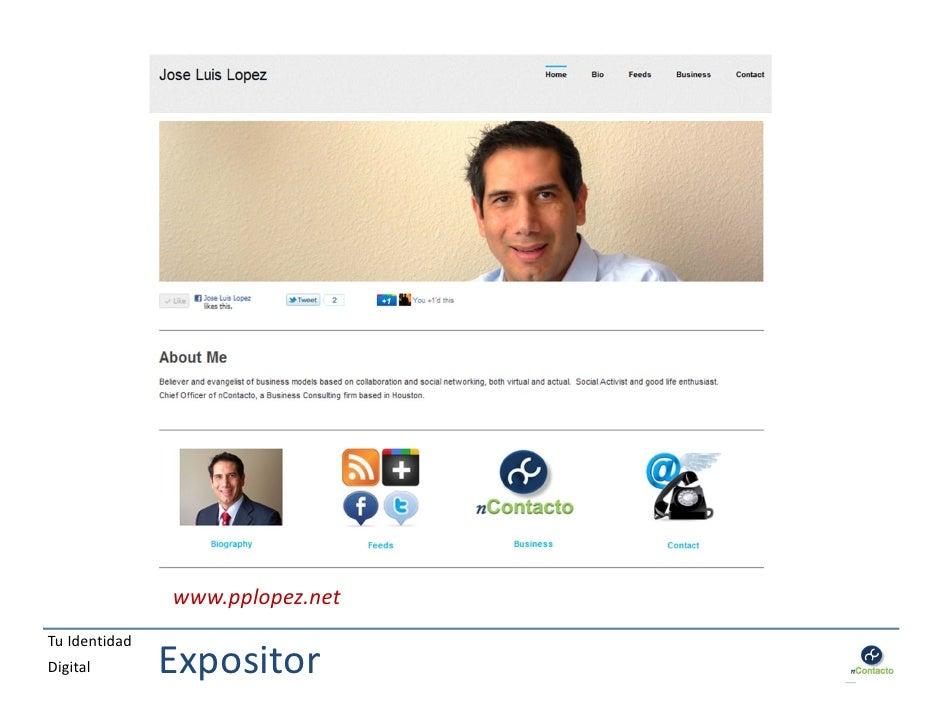 www.pplopez.netTu IdentidadDigital        Expositor